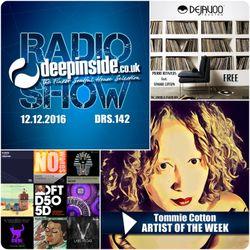 DEEPINSIDE RADIO SHOW 142 (Tommie Cotton Artist of the week)