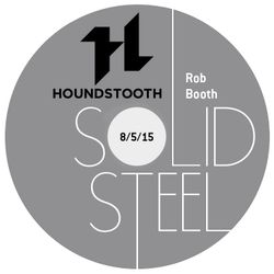Solid Steel Radio Show 8/5/2015 Hour 1 - Rob Booth
