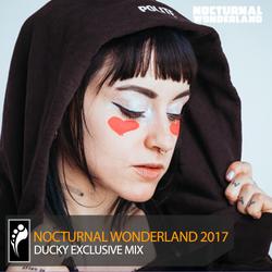 Ducky – Nocturnal Wonderland 2017 Mix