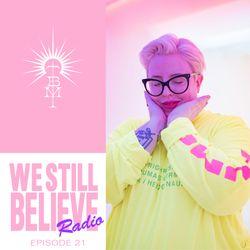 We Still Believe Radio with The Black Madonna - Episode 21