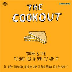 The Cookout 170: Young & Sick