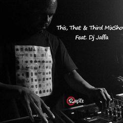 This That & The Third Radio Raptz No.6