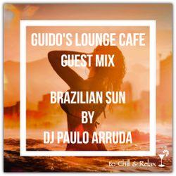 Guido's Lounge Cafe (Brazilian Sun) Guest mix by DJ Paulo Arruda