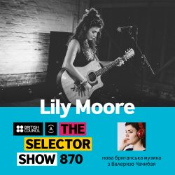 The Selector (Show 870 Ukrainian version) w/ Lily Moore