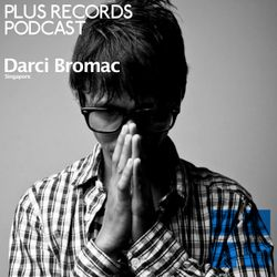 114: Darci Bromac (Singapore) DJ mix