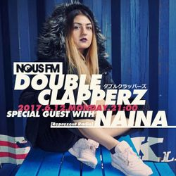 NOUS FM Podcast: Double Clapperz w/ NAINA Guest Mix (Monday, 12th June  2017)