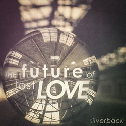 The Future of lost Love
