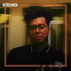 KRUNK Guest Mix 128 :: Meugen