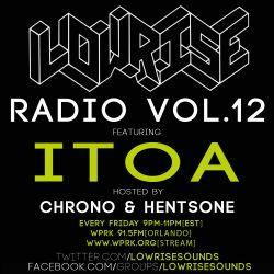 LowRise Radio #12 ITOA