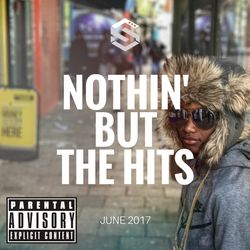 @DjStylusUK - Nothin' But The Hits June Edition (New UK & US HipHop / Grime / R&B)
