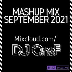 @DJOneF Mashup Mix September 2021