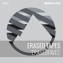 ERASEDFAVES by Erased Tapes
