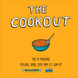 The Cookout 043: The M Machine