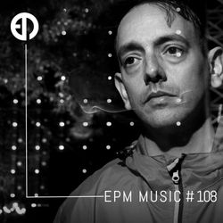 EPM Podcast #108 - NEL (aka Cristian Vogel)