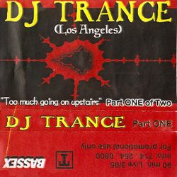 DJ Trance - Too Much Going On Upstairs (Part One) side.a