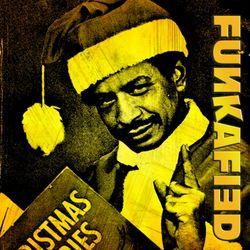 FUNKAFIED | The Funky Santa Clause