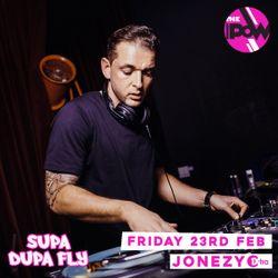 Supa Dupa Fly x POW Brixton x Last Fri monthly x DJ Jonezy