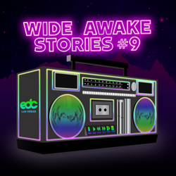 "Wide Awake Stories #009 - ""EDC Las Vegas Special"" ft. Nicole Moudaber, Bassrush, Monstercat and More"