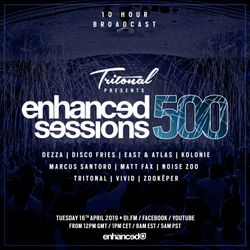 Enhanced Sessions 500 Hour 9 with Dezza