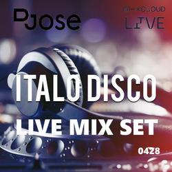 DJose MixCloud Live Italo Disco Mix Set 0428