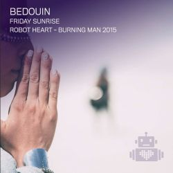 Bedouin - Robot Heart - Burning Man 2015