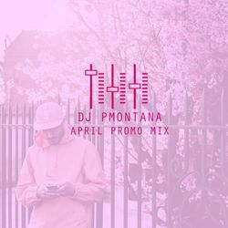 April 2017 R&B & Hip Hop Mix @DJ_PMontana