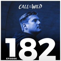 #182 - Monstercat: Call of the Wild (Hosted by Mike Darlington)