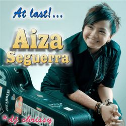 At last!...Aiza Seguerra