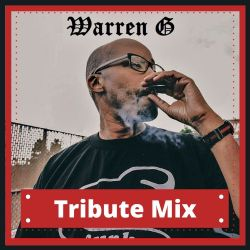 Warren G - Tribute Mix