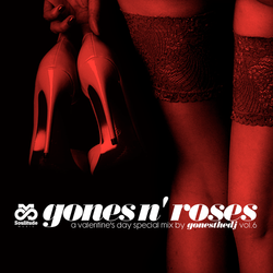 GONES N' ROSES VOL.6 (A Valentine's Day Special Mix)