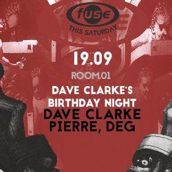 Dave Clarke (Skint, White Noise) @ Dave Clarke`s Birthday Night, Fuse Club - Brussel (19.09.2015)