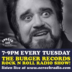 Burger Records Rock n Roll Radio Show - Season 1 - Episode 25