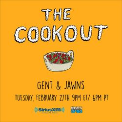 The Cookout 088: Gent & Jawns