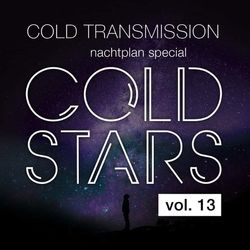 """COLD STARS Vol. 13"" Nachtplan Special ""Kalte Sterne & CT European Tour"""
