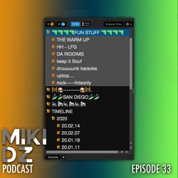 MikiDz Podcast Episode 33: Organizing Your Music