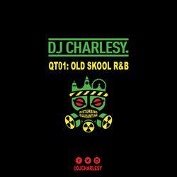 Quarantine Mix Series - QT01: Old Skool R&B