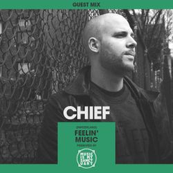 MIMS Guest Mix: CHIEF (Feelin' Music, Switzerland)
