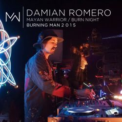 Damian Romero - Burn NIght - Mayan Warrior - Buening Man 2015