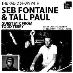 The Radio Show with Seb Fontaine & Tall Paul + Todd Terry (Guest Mix) - 24/04/19