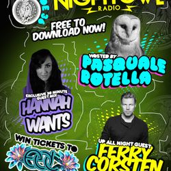 Night Owl Radio 036 ft. Hannah Wants and Ferry Corsten