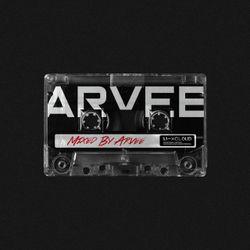 MIXED BY ARVEE // INSTAGRAM @ARVEEOFFICIAL