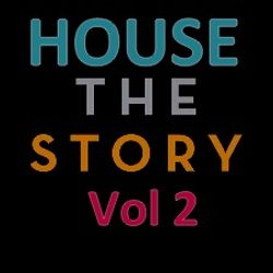 House The Story Vol 2- - Get Ready For This !