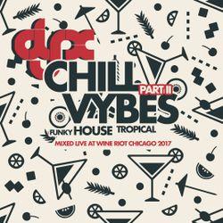 DJ-X Chill Vibes Part II