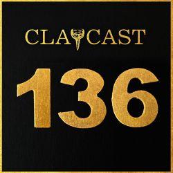 CLAPCAST #136