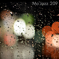 Mo'Jazz 209: Drizzling