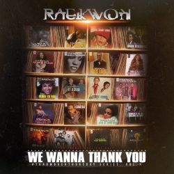 Raekwon We Wanna Thank You