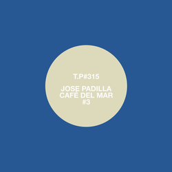 Test Pressing 315 / Jose Padilla / Cafe Del Mar #3