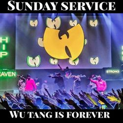 """SUNDAY SERVICE """" WU TANG IS FOREVER """""""