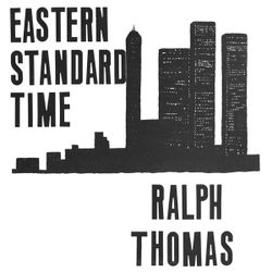 Ralph Thomas - Eastern Standard Time (Album Mixtape)