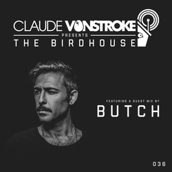 Claude VonStroke presents The Birdhouse 036